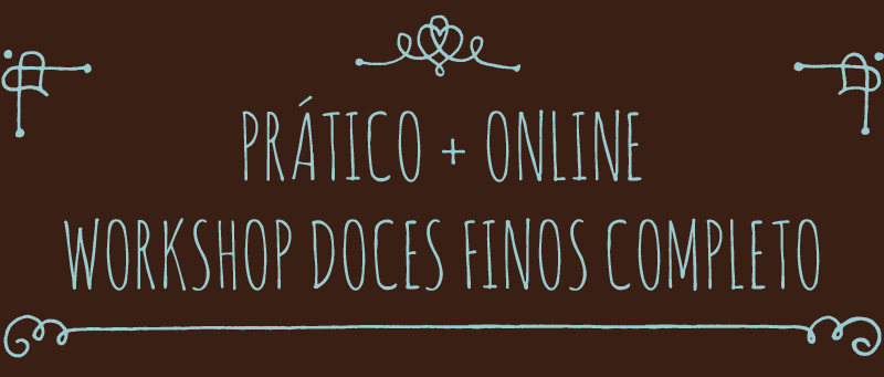 Workshop doces finos completo